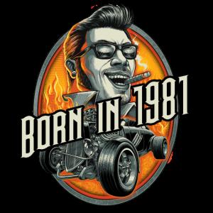 Born in 1981 - Geburtstag Jahreszahl - RAHMENLOS Large Hot Rod