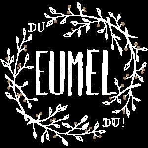 Du EUMEL, Du!