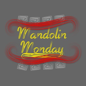 Mandolin Monday
