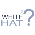 Black or White hat