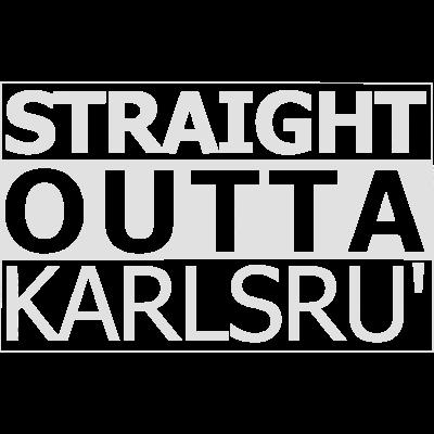 straight outta karlsruhe - straight outta karlsruhe - hiphop,funny,karlsruhe,karlsruh,outta,movie,shirt,straight outta,baden-württemberg,rap,straight