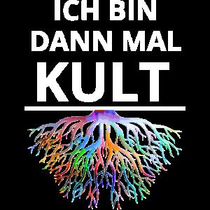 Ich bin dann mal Kult T-Shirt von Klaas H. Umlauf