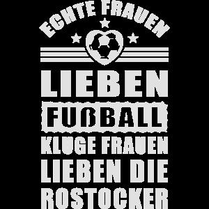 Frauen lieben Fußball, kluge Frauen die Rostocker