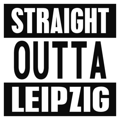 Straight outta Leipzig - Straight outta Leipzig - fashion,style,lustig,2pac,kiel,thug,straight,hiphop,erfurt,dresden,frankfurt,outta,bonn,newyork,rap,berlin,eazy-e,köln,bremen,leipzig,life,n.w.a,gangsta,bielefeld,compton