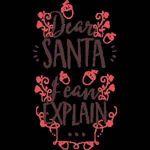 Dear Santa-I can explain - Lieber Weihnachtsmann