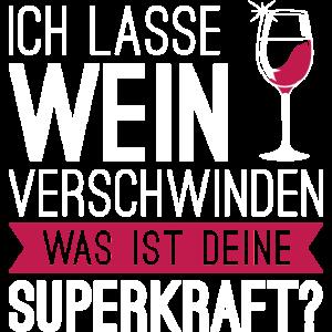 Ich lasse Wein verschwinden...
