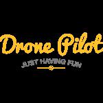 Drone Pilot | Just Having Fun