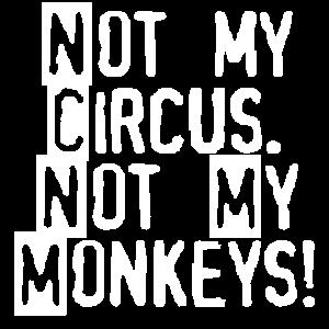NotMyCircusNotMyMonkeys_