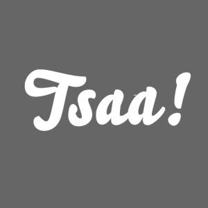 Tsaa!