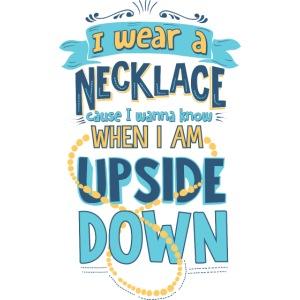 I wear a necklace