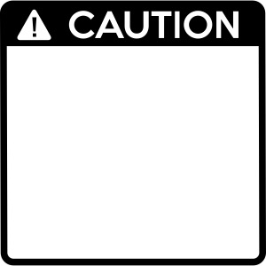 Caution Sign (1 colour)