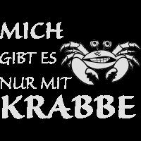 Nur mit Krabbe