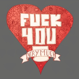 Fuck You Very Much