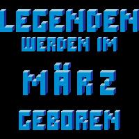 März - Der Geburtsmonat von Legenden!