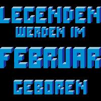 Februar - Der Geburtsmonat von Legenden!