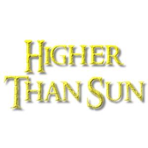 Higher Than Sun