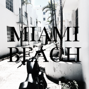 I'm in Miami. Beach!