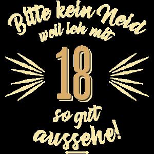 Bitte kein Neid 18 - Geburtstags Geschenk - RAHMENLOS Shirt Design