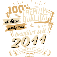 Premium Qualität seit 2011 - Geburtstags Geschenk - RAHMENLOS Shirt Design