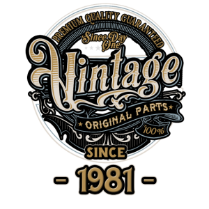 Day One Vintage since 1981 - Original Parts RAHMENLOS Birthday