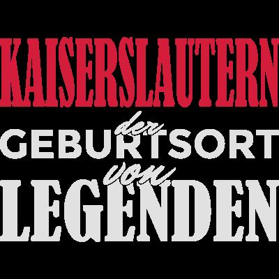 Kaiserslautern - Geburtsort von Legenden! - Kaiserslautern der Geburtsort von Legenden! Du bist in Kaiserslautern geboren und stolz darauf? Dann ist das hier das richtig Design für dich! - Stadt,Spruch,Kaiserslautern,Identität,Idee,Geschenkidee,Geschenk,Geburtstagsspruch,Geburtstagskind,Geburtstagsgeschenk,Geburtstag,Geburtsstadt,Geburtsort,Geburt,Birthday