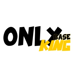 """Only King"" Base"