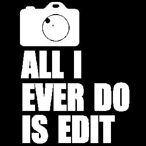 Editietung ist alles was ich tun!