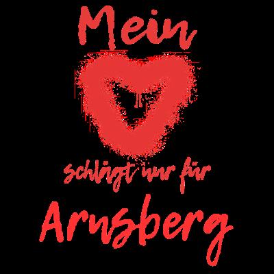Mein Herz schlägt nur für Arnsberg - Mein Herz schlägt nur für Arnsberg! Beweise Lokalpatriotismus und Heimatliebe. Schenke Deiner Heimatstadt Dein Herz und Deine Liebe! - Liebe,Heimatstadt,Heimatliebe,Lokalpatriotismus,Herz,Arnsberg