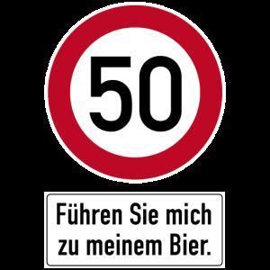 50. Geburtstag Verkehrsschild Bier führen Sie mich