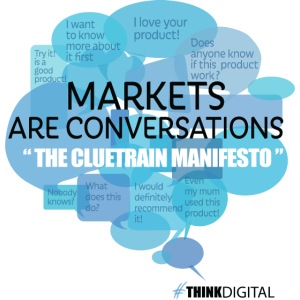Markets are conversations The Cluetrain Manifesto