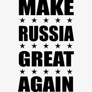 Make RUSSIA Great Again Russland Rossija