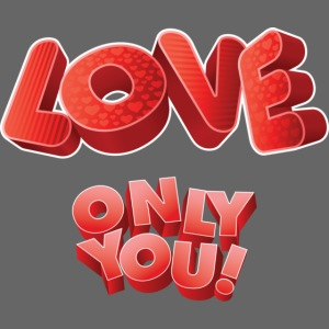 love only you