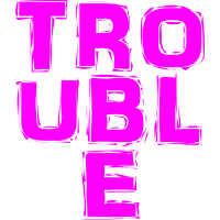 Trouble (Pink)