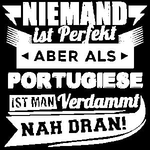 Niemand ist perfekt - Portugiese T-Shirt