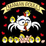 Maman Poule, Fête des mères, poussins