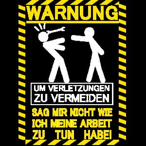 Warnung Arbeit