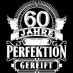 60 Jahre Geburtstag Geburt geboren Perfektion