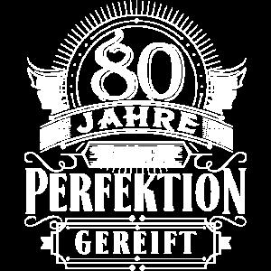 80 Jahre Geburtstag Geburt geboren Perfektion