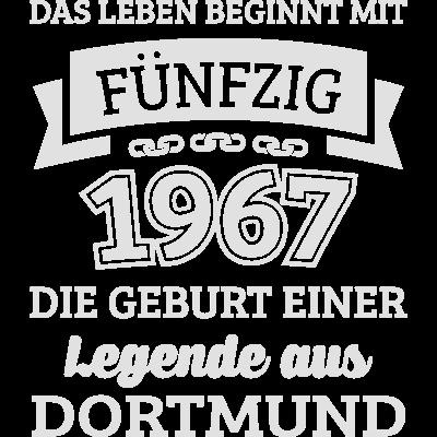 Geburtstag 50 Jahre Legende aus Dortmund - Wenn du auch bald 50 wirst und ein echter Dortmunder bist dann wirst du dieses Design lieben. Dieser witzige Spruch ist perfekt für alle Dortmunder die 1967 geboren wurden. - zum Schreien,urkomisch,spruch,lustig,jahre,gut aufgelegt,geschenkidee,geschenk,geburtstag,geboren,dortmund,50,1967