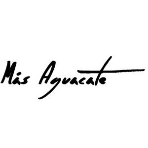 Mas Aguacate - More Avocado - Mehr Avocado