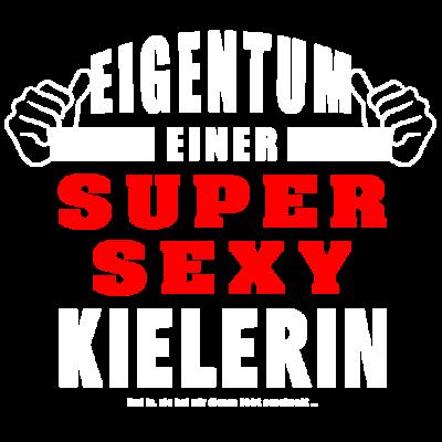 Eigentum Einer Super Sexy Kielerin Kiel Kieler - Eigentum Einer Super Sexy Kielerin Kiel Kieler. - Verlobter,Verlobte,Valentinstag,Kielerin,Kieler,Kiel,Freundin,Freund,Frau,Ehemann,Ehefrau