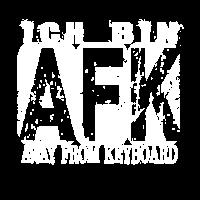 Ich bin AFK
