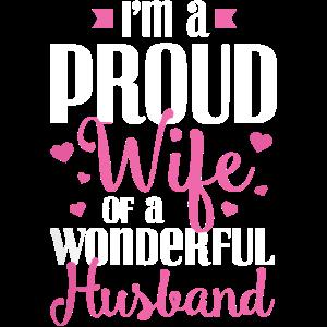 Ich bin eine stolze Ehefrau eines wunderbaren Ehemann Hemd
