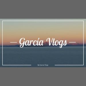 Garcíavlogs