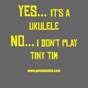 Got A Ukulele Tiny Tim