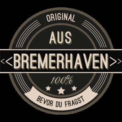 Original aus Bremerhaven 100% - Original aus Bremerhaven  100% - stätte,stadt,region,heimat,Landschaft,Kreis,Bremerhaven