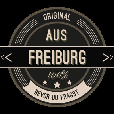 Original aus Freiburg 100% - Original aus Freiburg 100% - stätte,stadt,region,heimat,Landschaft,Kreis,Freiburg