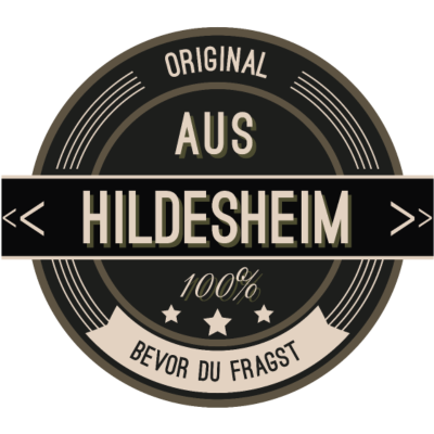 Original aus Hildesheim 100% - Original aus Hildesheim 100% - stätte,stadt,region,heimat,Landschaft,Kreis,Hildesheim