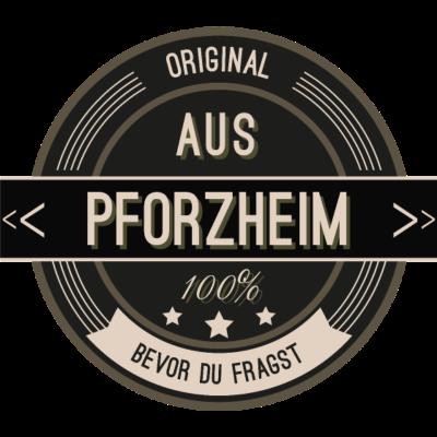 Original aus Pforzheim 100% - Original aus Pforzheim 100% - stätte,stadt,region,heimat,Pforzheim,Landschaft,Kreis