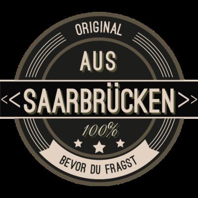 Original aus Saarbrücken 100% - Original aus Saarbrücken 100% - stätte,stadt,region,heimat,Saarbrücken,Landschaft,Kreis